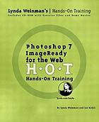 Photoshop 7/ImageReady for the web : hands-on training, H-O-T
