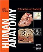 Human anatomy : color atlas and textbook