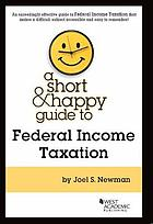 A short & happy guide to federal income taxation