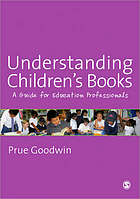 Understanding children's books : a guide for education professionals