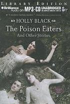 The poison eaters : and other stories