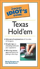 The pocket idiot's guide to Texas hold'em