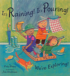 It's raining! It's pouring! we're exploring!