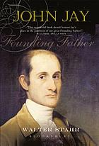 John Jay : founding father
