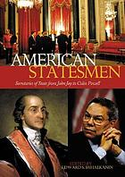 American statesmen : secretaries of state from John Jay to Colin Powell