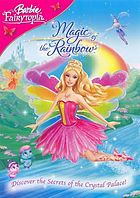 Barbie Fairytopia. / Magic of the rainbow