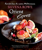 Orient express : fast food from the eastern Mediterranean