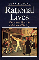 Rational lives : norms and values in politics and society