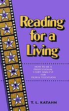 Reading for a living : how to be a professional story analyst for film and television