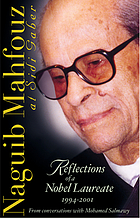 Naguib Mahfouz at Sidi Gaber : reflections of a Nobel laureate, 1994-2001
