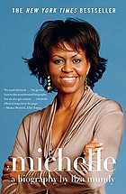 Michelle : a biography