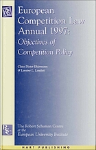 European competition law annual. 1997, The objectives of competition policy