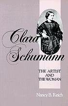 Clara Schumann, the artist and the woman