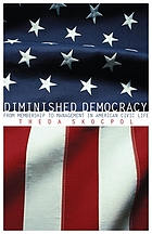 Diminished democracy : from membership to management in American civic life