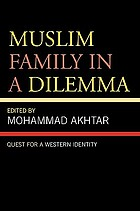 Muslim family in a dilemma : quest for a western identity