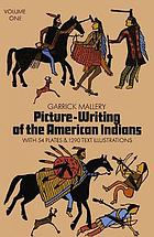 Picture-writing of the American Indians.