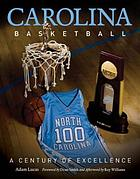 Carolina basketball : a century of excellence
