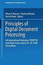 Principles of digital document processing : 4th international workshop, PODDP '98, Saint Malo, France, March 29 - 30, 1998 ; proceedings