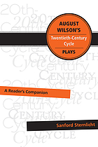 August Wilson's twentieth-century cycle plays : a reader's companion