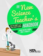 The new science teacher's handbook : what you didn't learn from student teaching