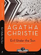 Evil under the sun : a Hercule Poirot mystery