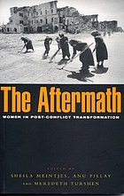 The aftermath : women in post-conflict transformation