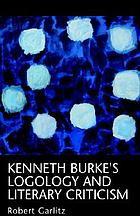 Kenneth Burke's logology and literary criticism