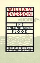 The engendering flood : book one of Dust shall be the serpent's food (cantos I-IV)