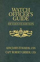 Watch officer's guide : a handbook for all deck watch officers