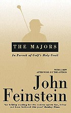 The Majors : in pursuit of golf's holy grail