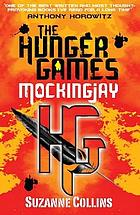 The hunger games. [Vol. 3], Mockingjay