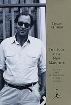 The soul of a new machine : Tracy Kidder