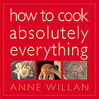 How to cook absolutely everything