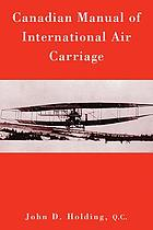 Canadian manual of international air carriage