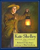 Kate Shelley : bound for legend