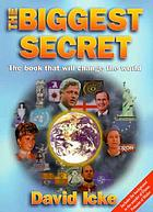 The biggest secret : the book that will change the world.