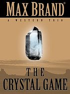 The crystal game : a western trio