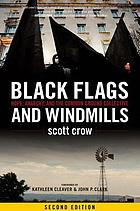 Black flags and windmills : hope, anarchy, and the Common Ground collective