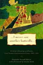 ... I never saw another butterfly ... : children's drawings and poems from Terezin concentration camp 1942 - 1944