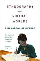 Ethnography and virtual worlds : a handbook of method