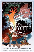 The coyote road : trickster tales