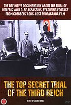 Top secret : the story of the July 20th uprising against Hitler