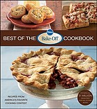 Pillsbury best of the bake-off contest cookbook : recipes from America's favorite cooking contest
