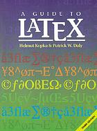 A guide to LATEX : document preparation for beginners and advanced users