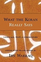 What the Koran really says : language, text, and commentary