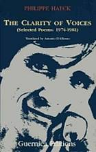 The clarity of voices : selected poems, 1974-1981