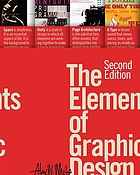 The Elements of Graphic Design : Space, Unity, Page Architecture, and Type