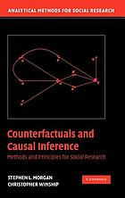 Counterfactuals and causal inference : methods and principles for social research