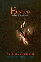 Hunted : a house of night novel