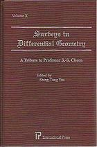 Surveys in differential geometry : essays in geometry in memory of S.S. Chern